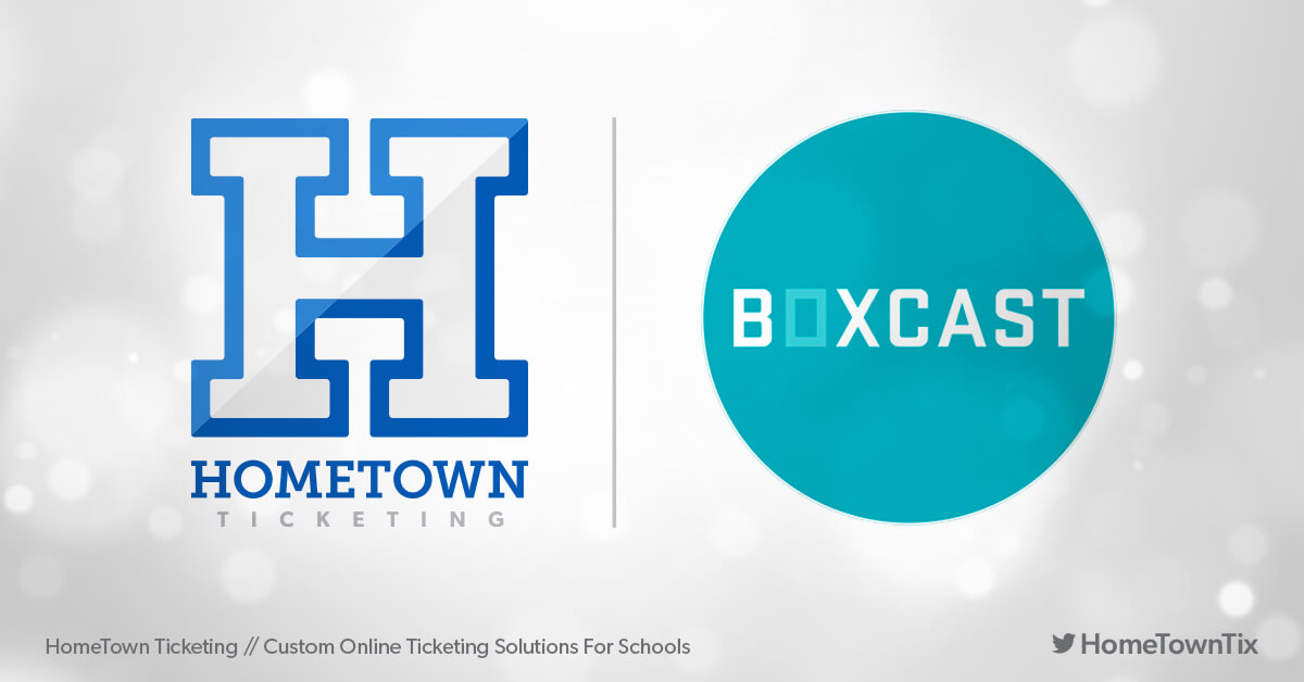 Hometown Ticketing and BoxCast
