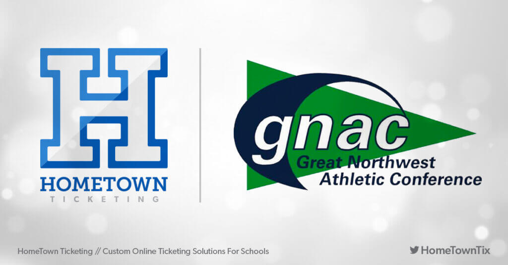 Hometown Ticketing and GNAC Great Northwest Athletic Conference
