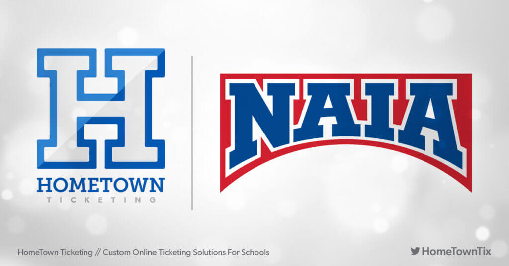 Hometown Ticketing and NAIA National Association of Intercollegiate Athletics