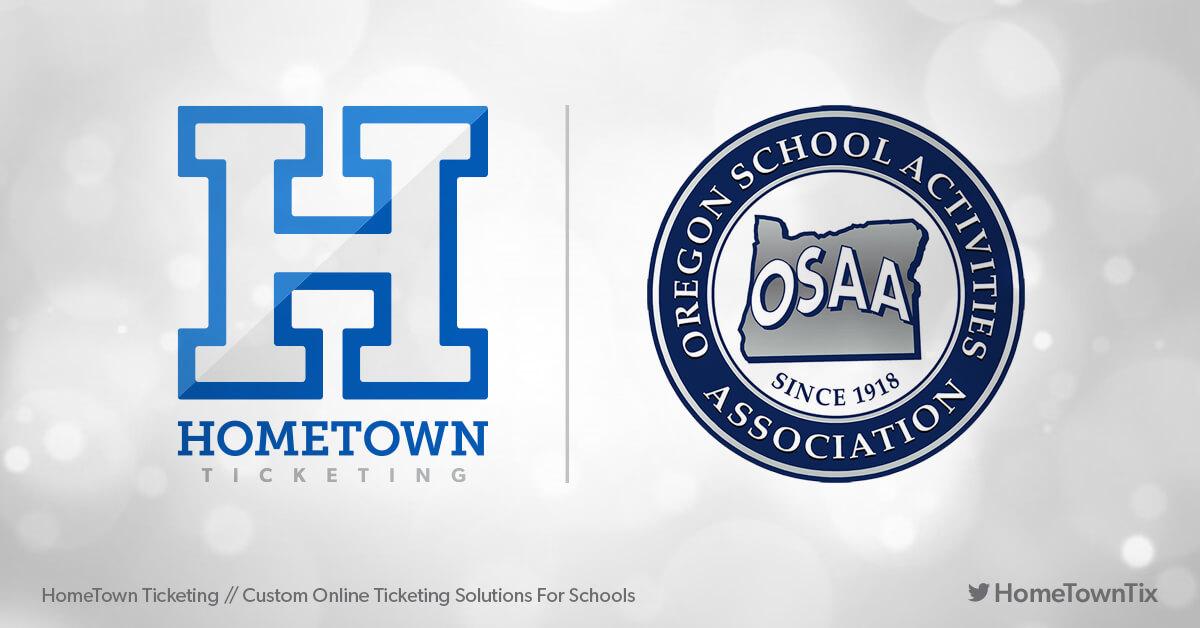 Hometown Ticketing and OSAA Oregon School Activities Association