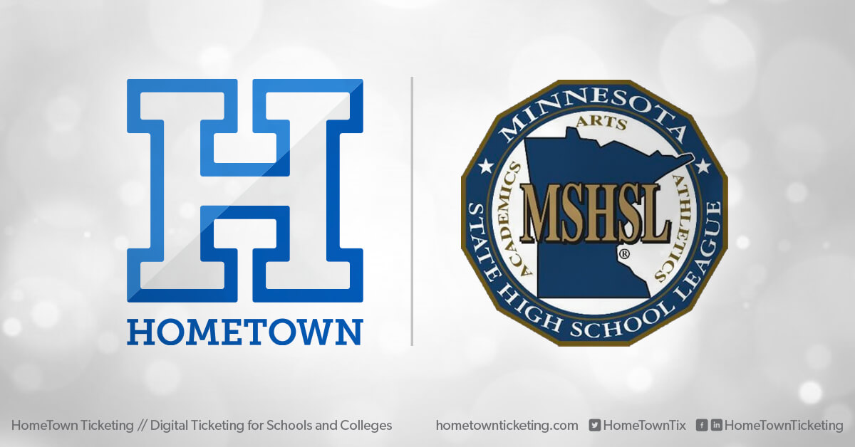 Hometown Ticketing and MSHSL Minnesota State High School League