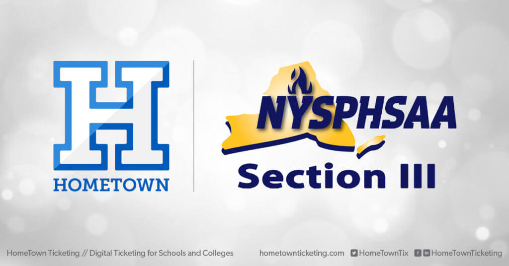 Hometown Ticketing and NYSPHSAA Section 3 New York State Public High School Athletic Association