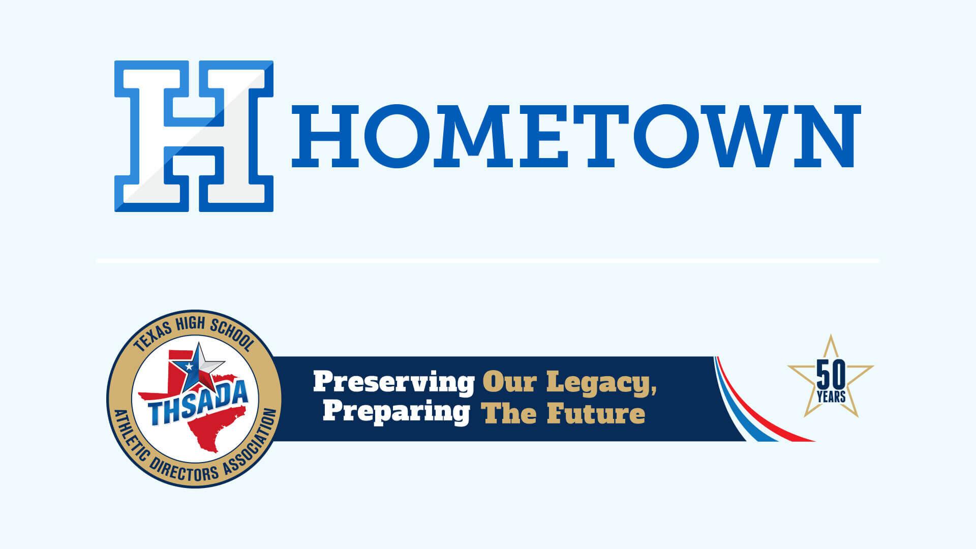 Hometown Ticketing and THSADA Texas High School Athletic Directors Association