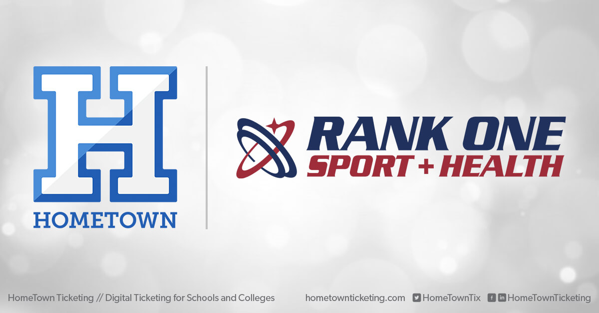 Hometown Ticketing and Rank One Sports and Health